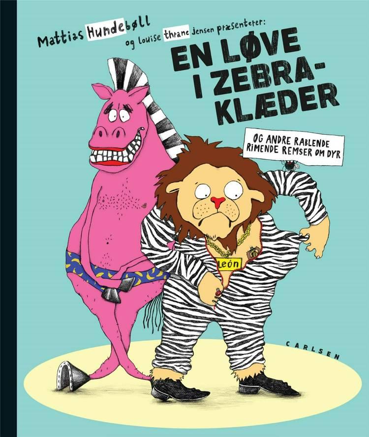 En løve i zebraklæder af Mattias Hundebøll