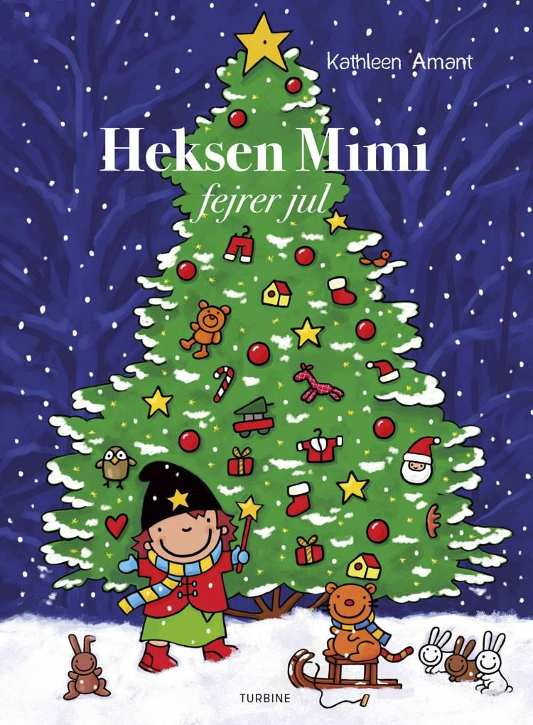 Heksen Mimi fejrer jul af Kathleen Amant
