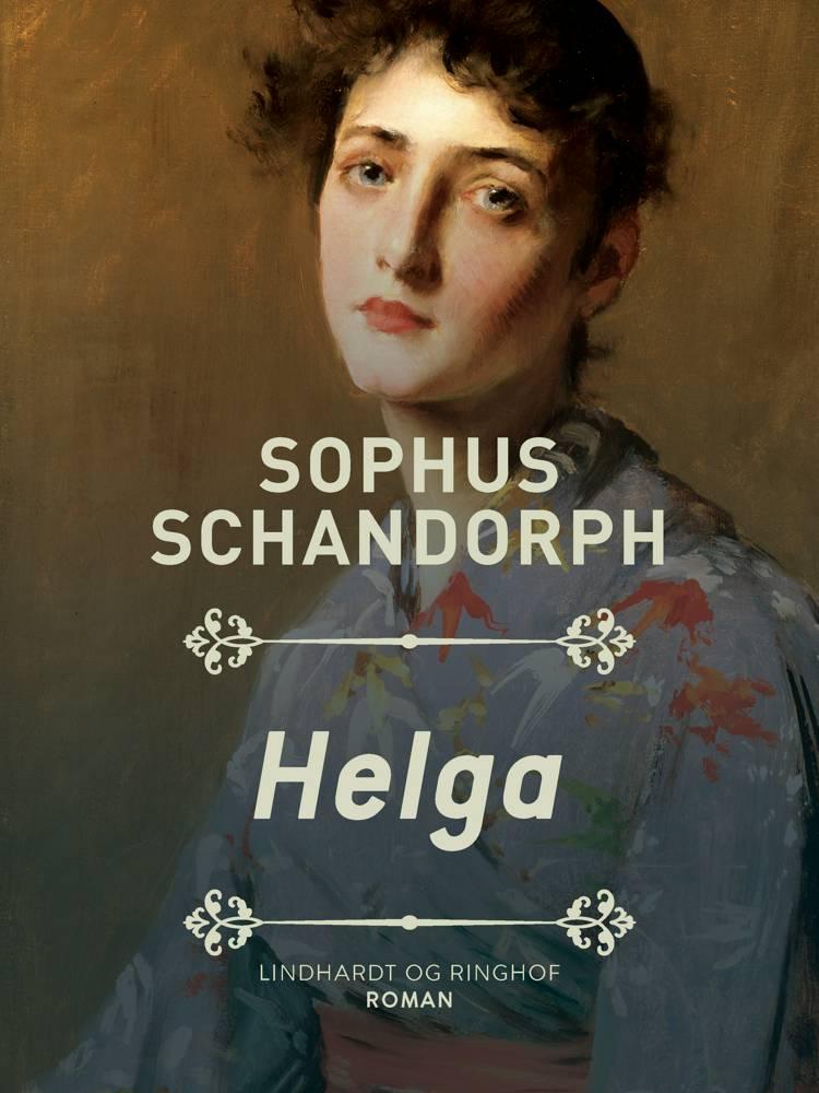 Helga af Sophus Schandorph