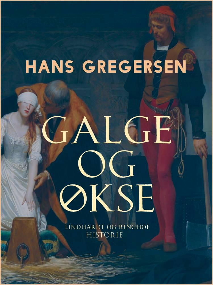 Galge og økse af Hans Gregersen