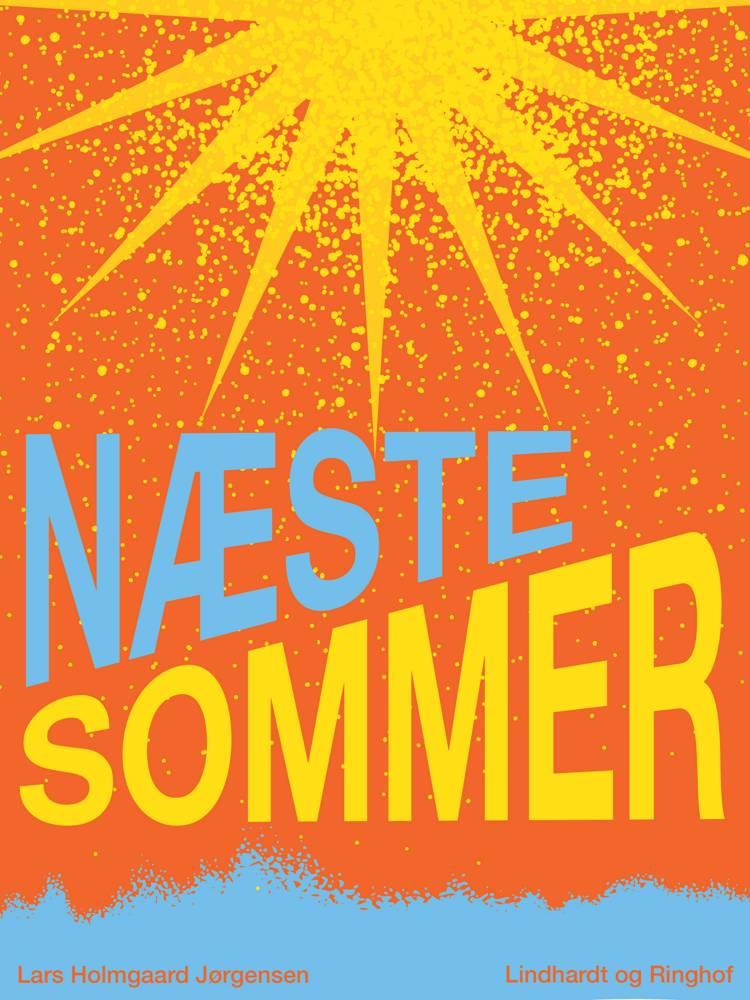Næste sommer af Lars Holmgaard Jørgensen