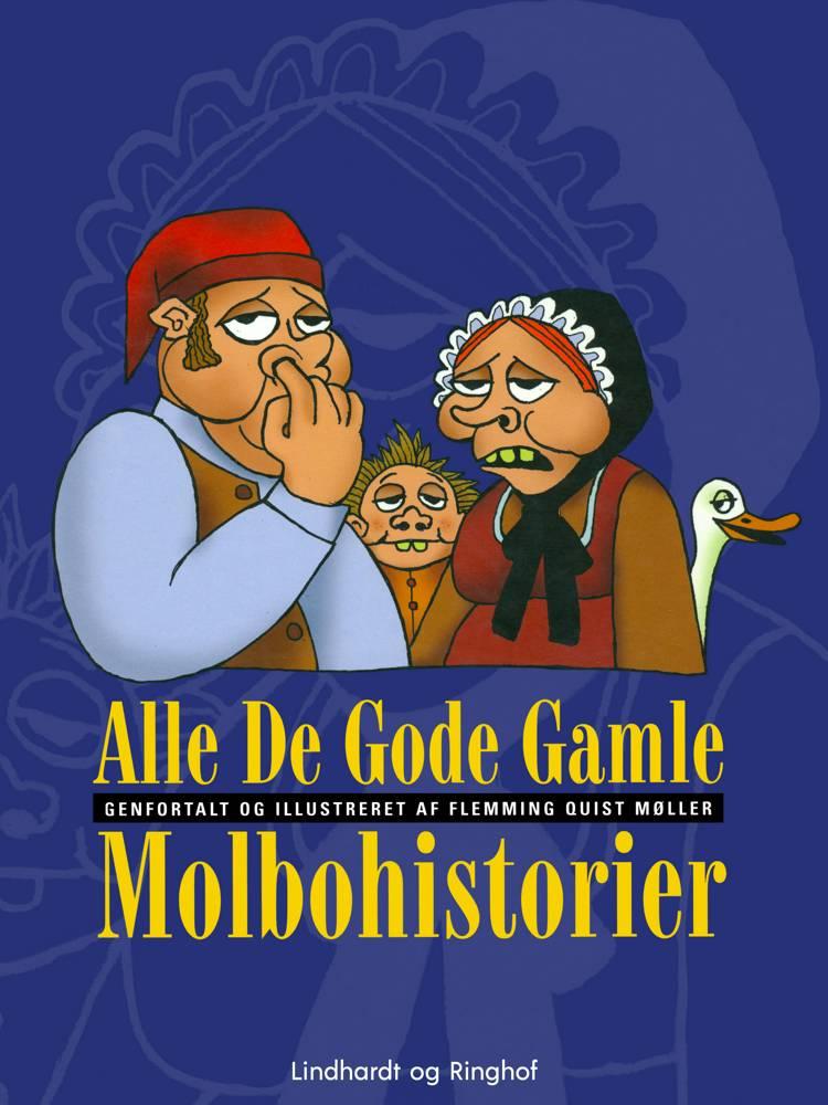 Alle de gode gamle molbohistorier af Flemming Quist Møller