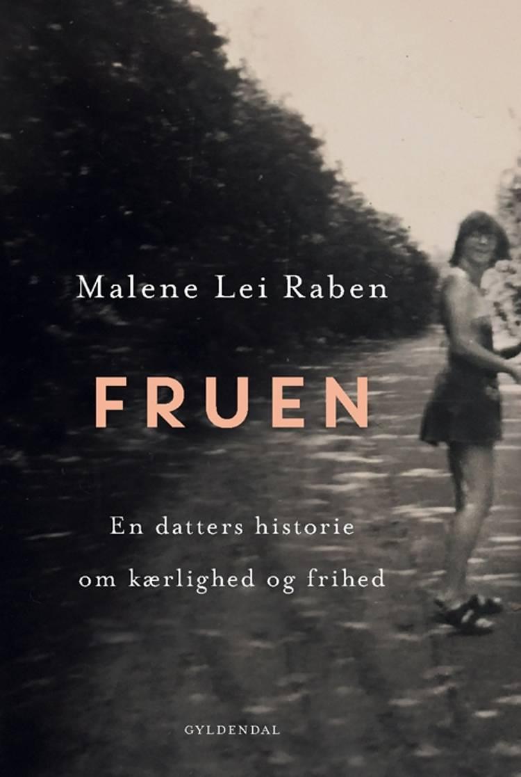 Fruen af Malene Lei Raben