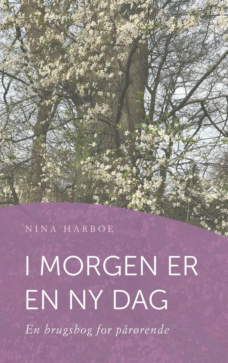 I morgen er en ny dag af Nina Harboe