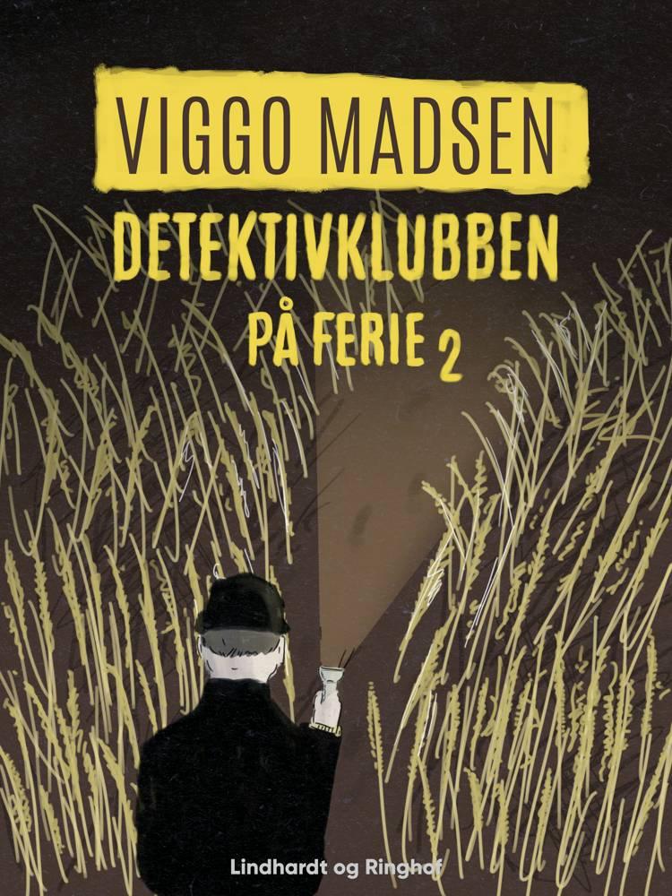 Detektivklubben på ferie af Viggo Madsen