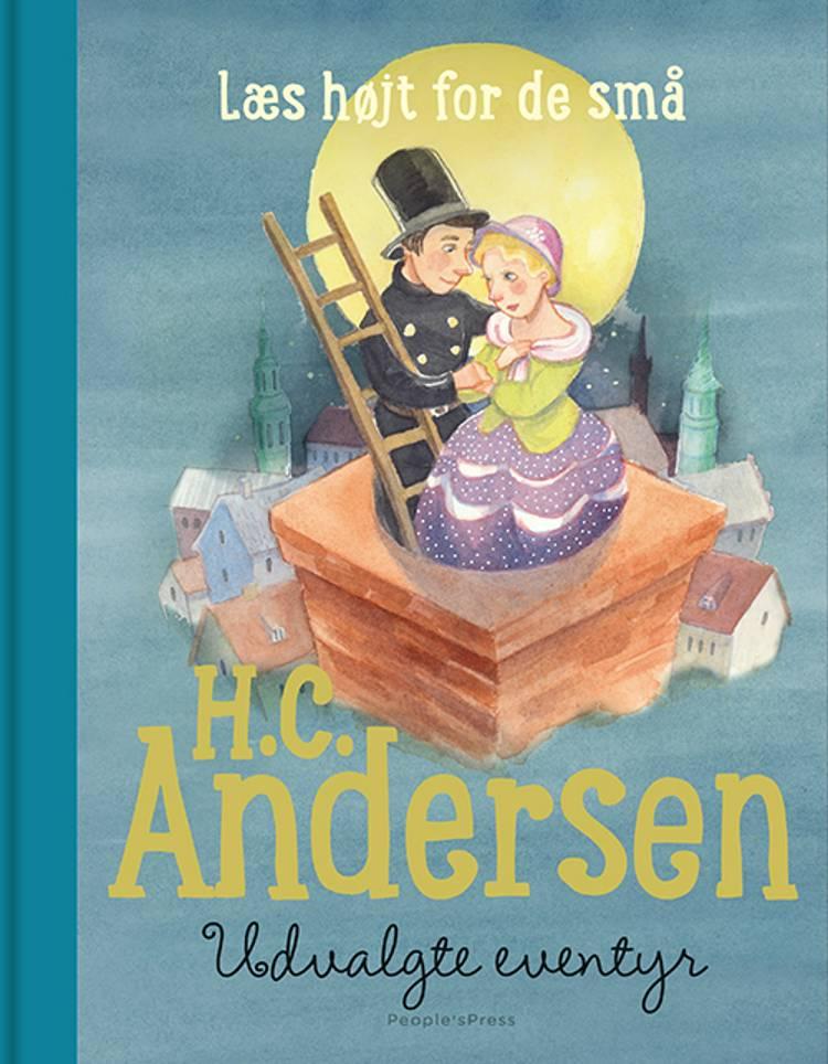 H.C. Andersen - Udvalgte eventyr af H.C. Andersen