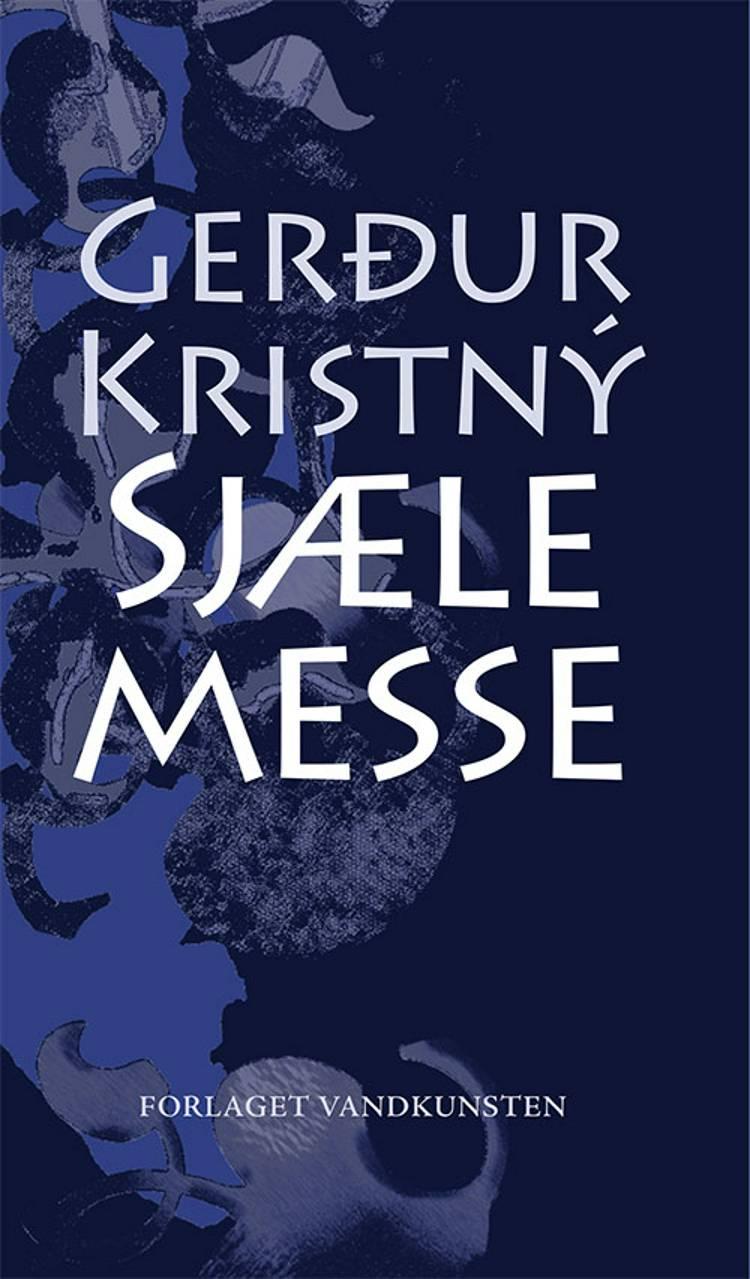 Sjælemesse af Gerdur Kristny