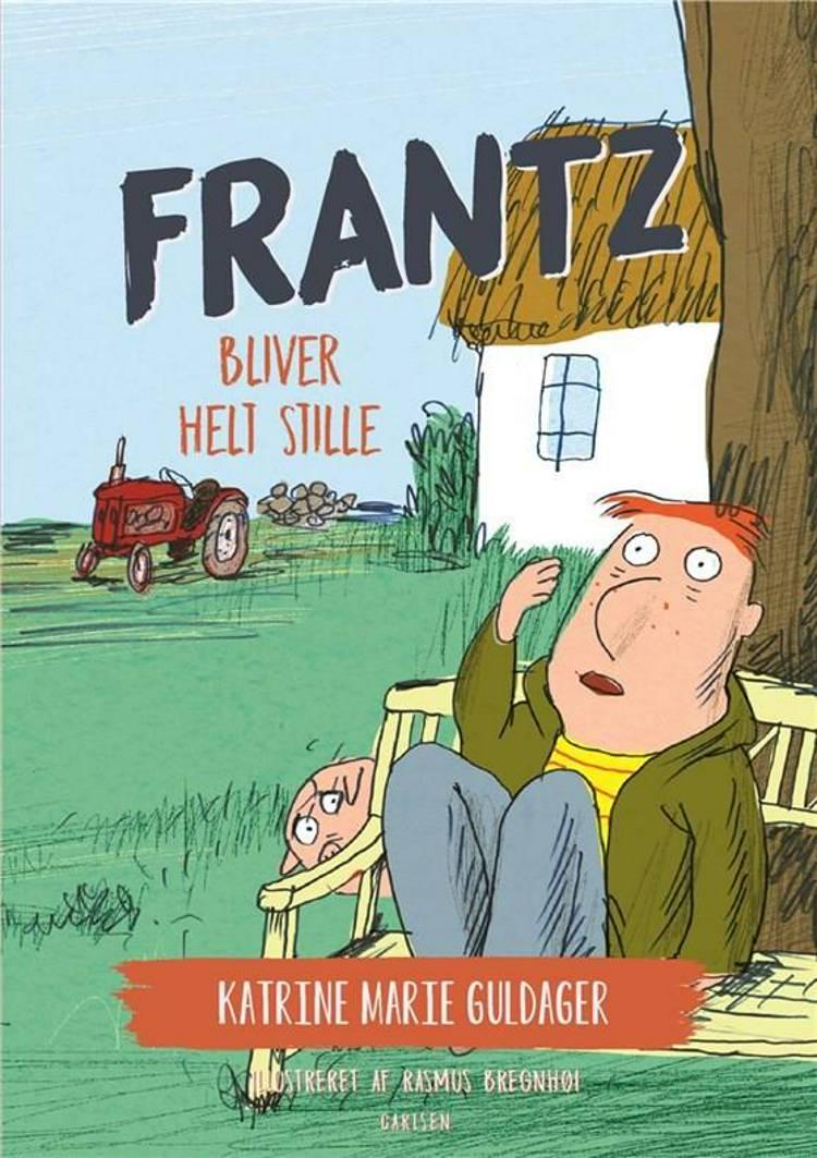 Frantz-bøgerne (5) - Frantz bliver helt stille af Katrine Marie Guldager