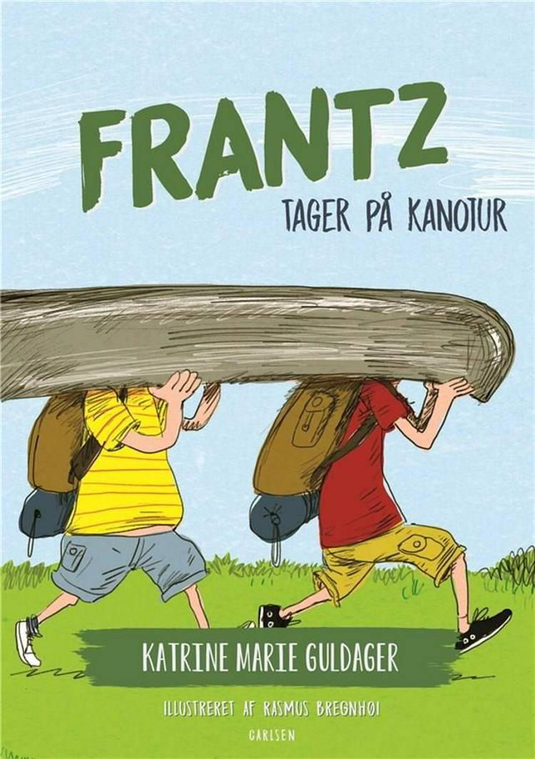 Frantz tager på kanotur af Katrine Marie Guldager