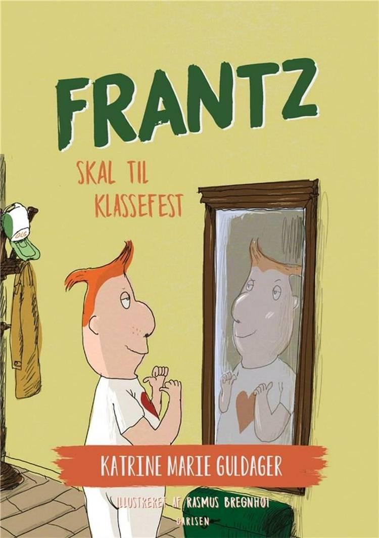 Frantz skal til klassefest af Katrine Marie Guldager