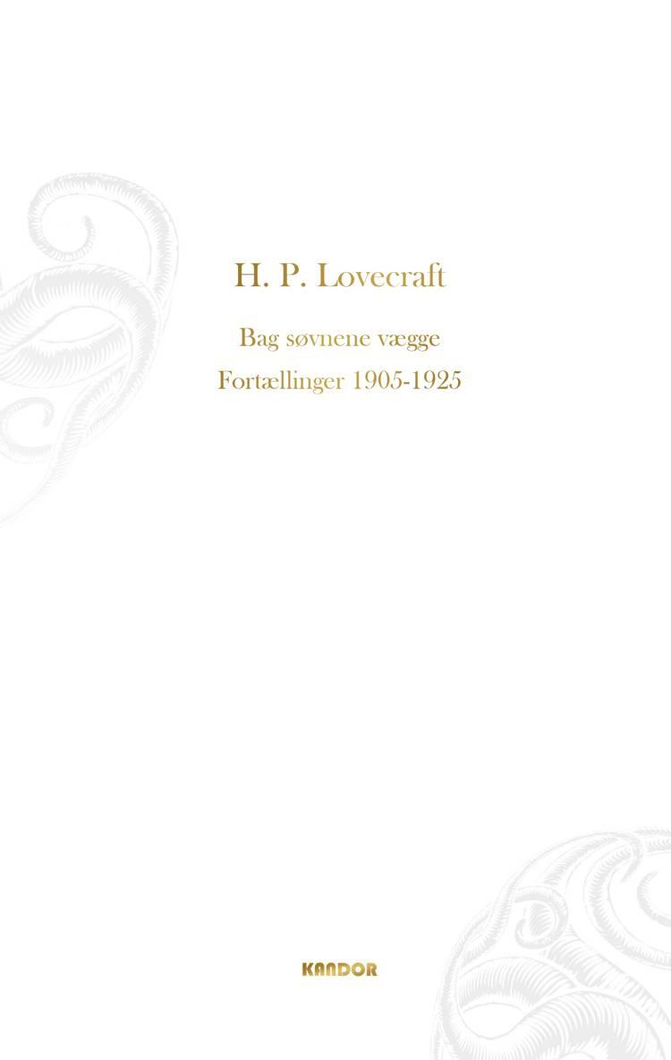 Bag søvnens vægge. Fortællinger 1905-1925 af H. P. Lovecraft
