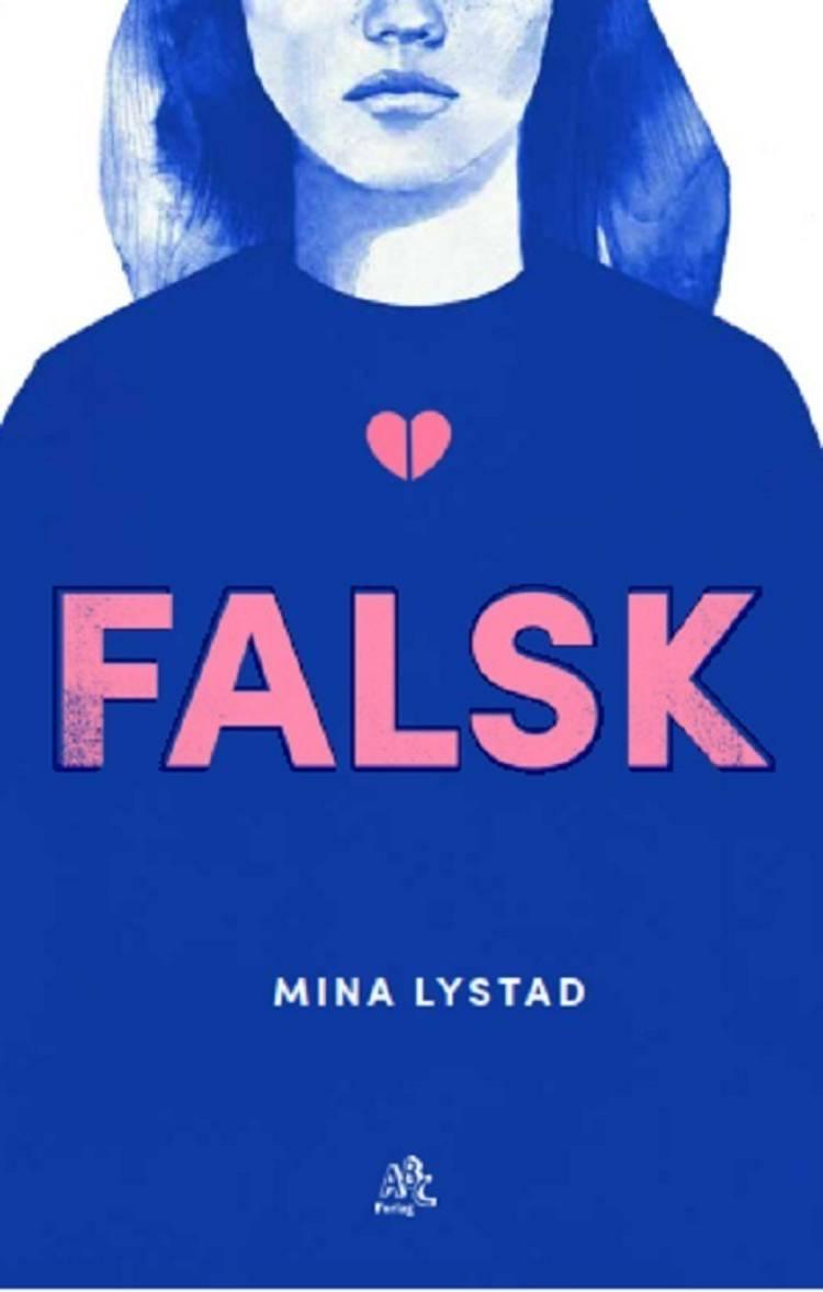 FALSK af Mina Lystad