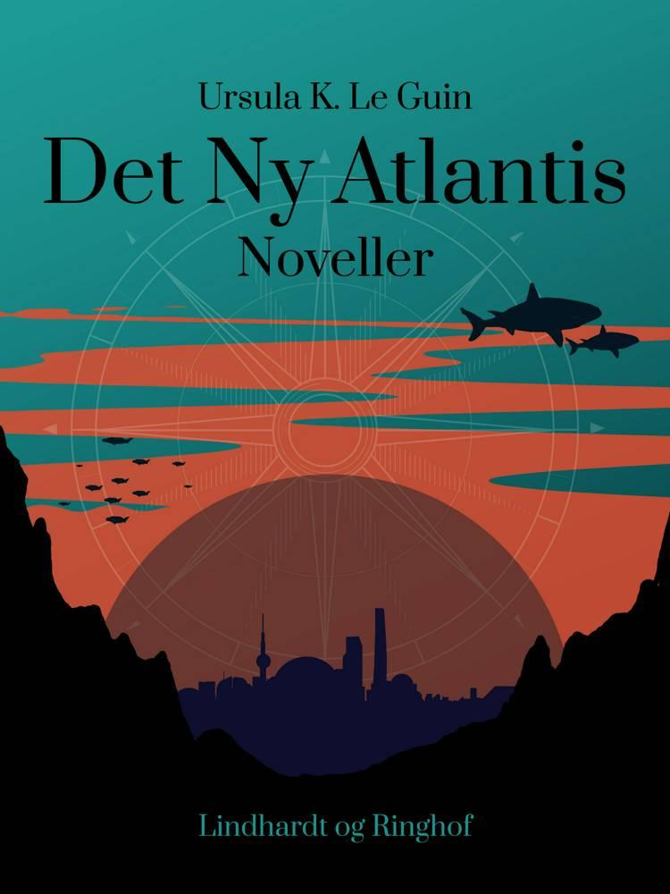 Det Ny Atlantis af Ursula K. Le Guin