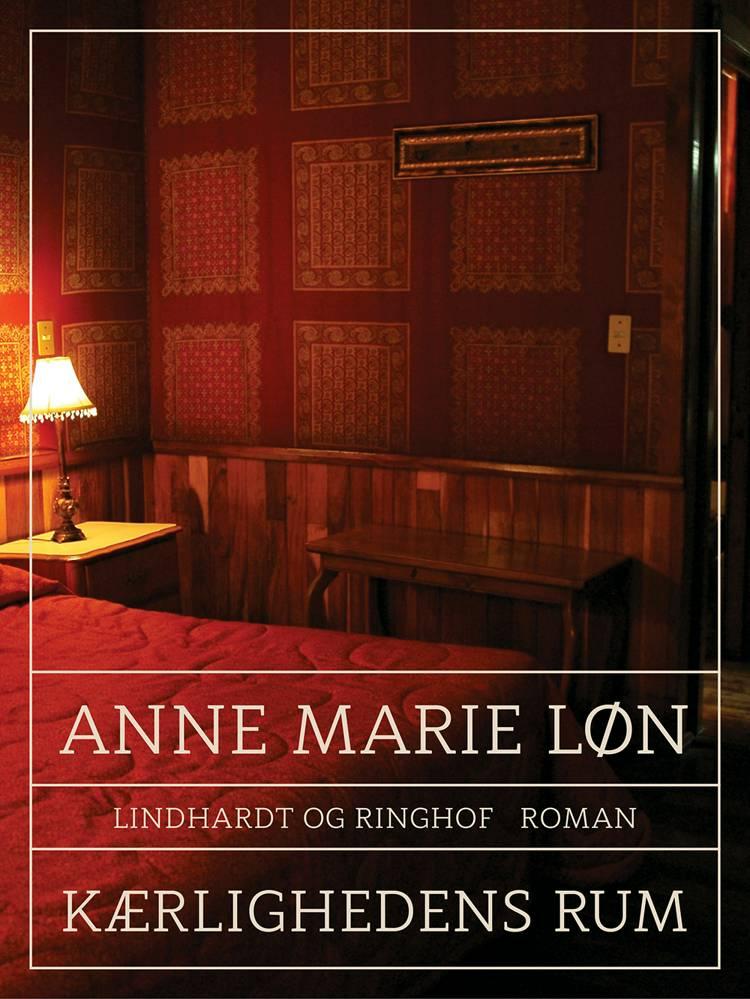 Kærlighedens rum af Anne Marie Løn