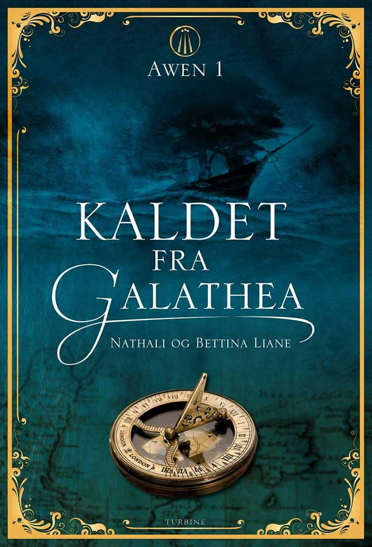 Kaldet fra Galathea af Bettina Liane og Nathali Liane