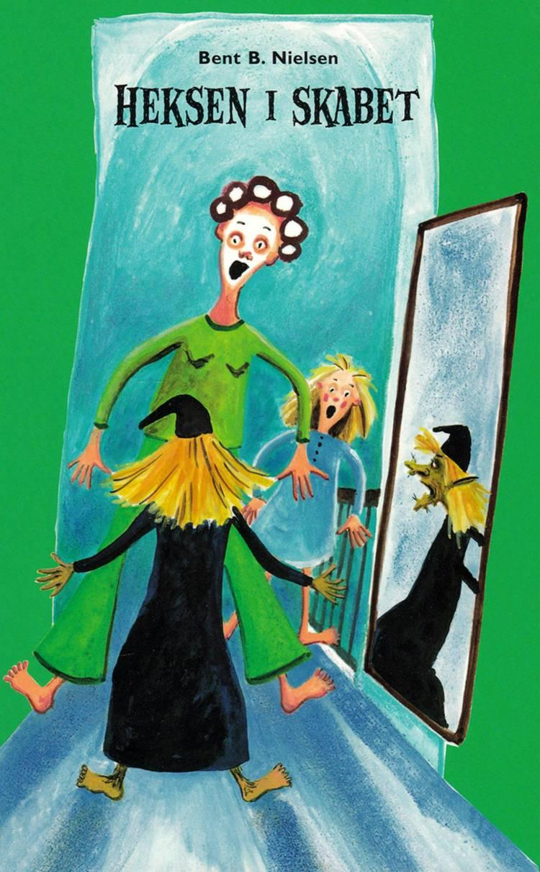 Heksen i skabet af Bent B. Nielsen