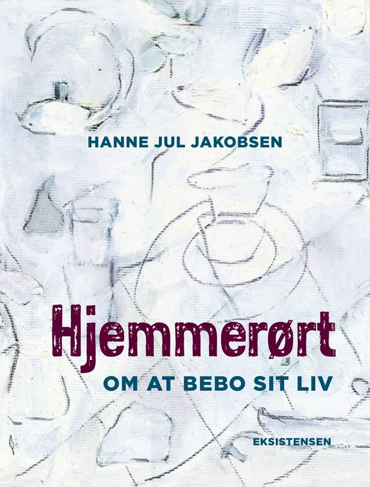 Hjemmerørt af Hanne Jul Jakobsen