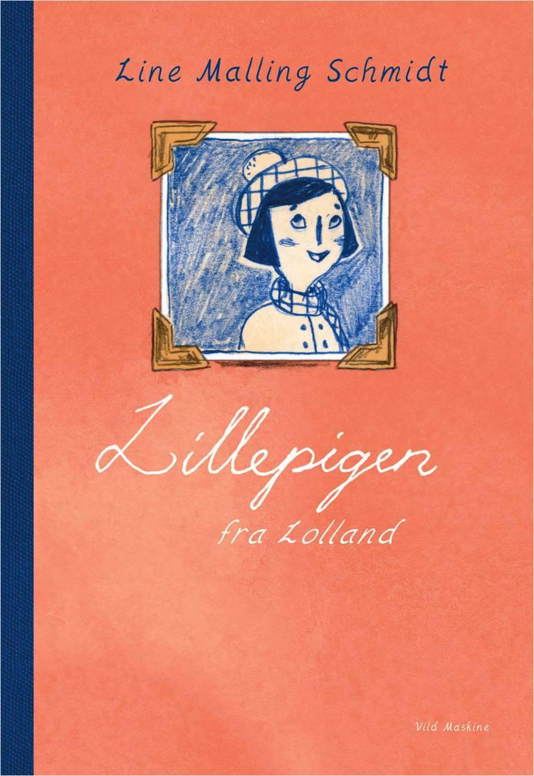 Lillepigen fra Lolland af Line Malling Schmidt