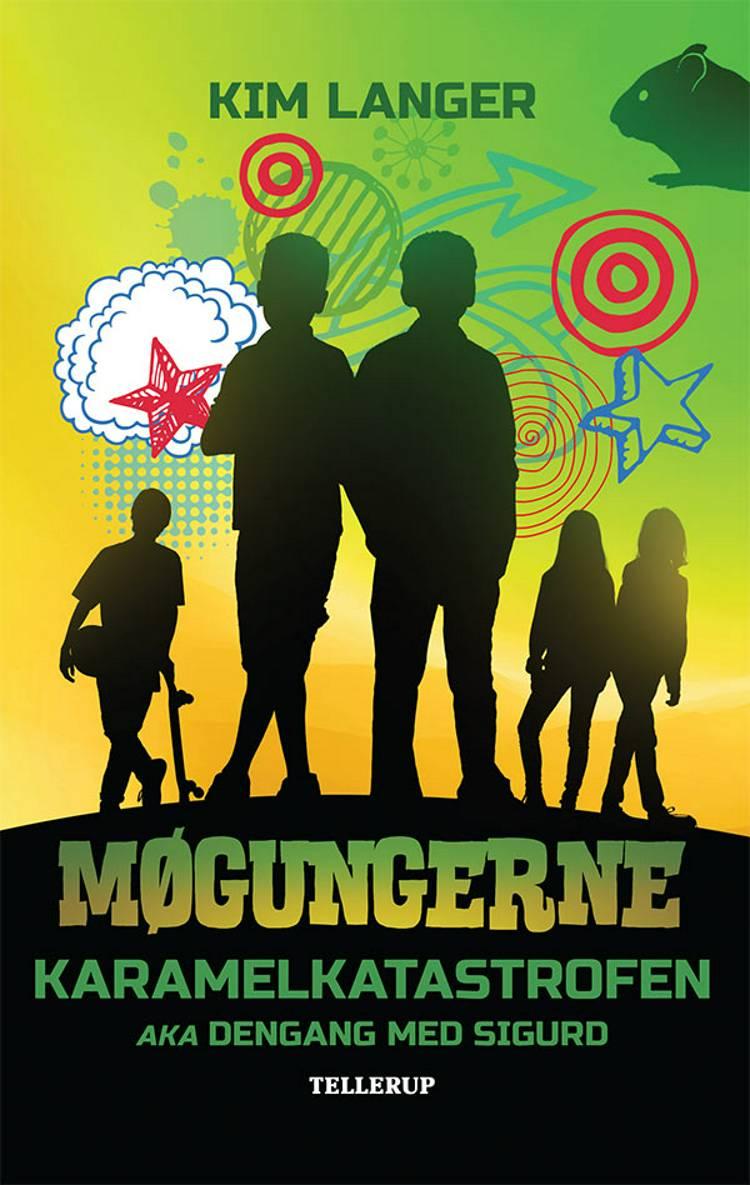 Møgungerne #2: Karamelkatastrofen aka Dengang med Sigurd af Kim Langer