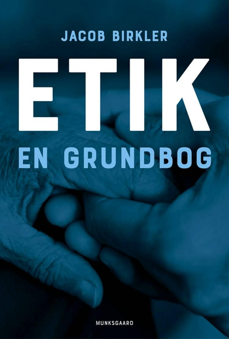 Etik af Jacob Birkler