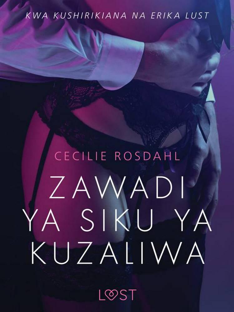 Zawadi ya Siku ya Kuzaliwa - Hadithi Fupi ya Mapenzi af Cecilie Rosdahl