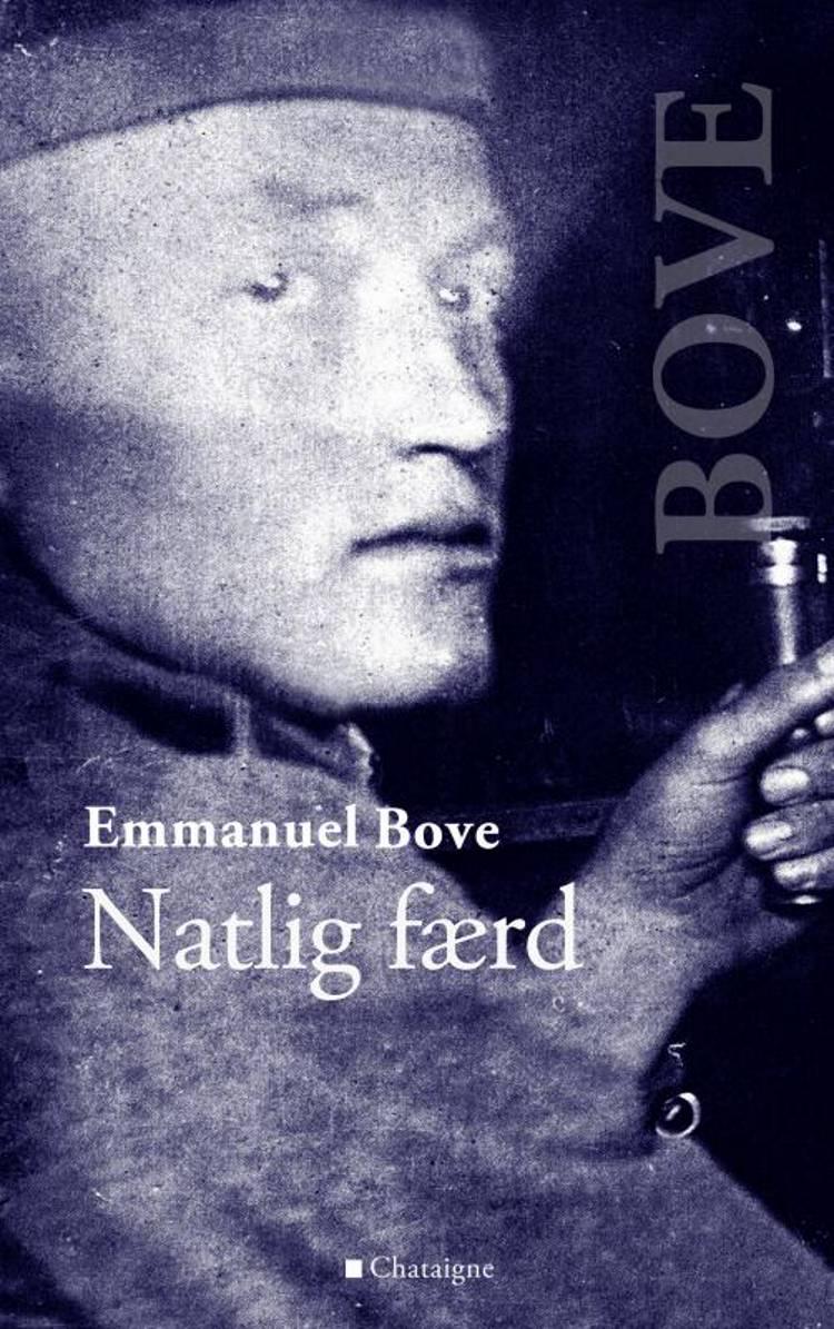 Natlig færd af Emmanuel Bove