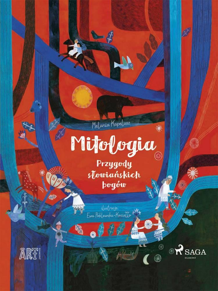 Mitologia - Przygody słowiańskich bogów af Melania Kapelusz