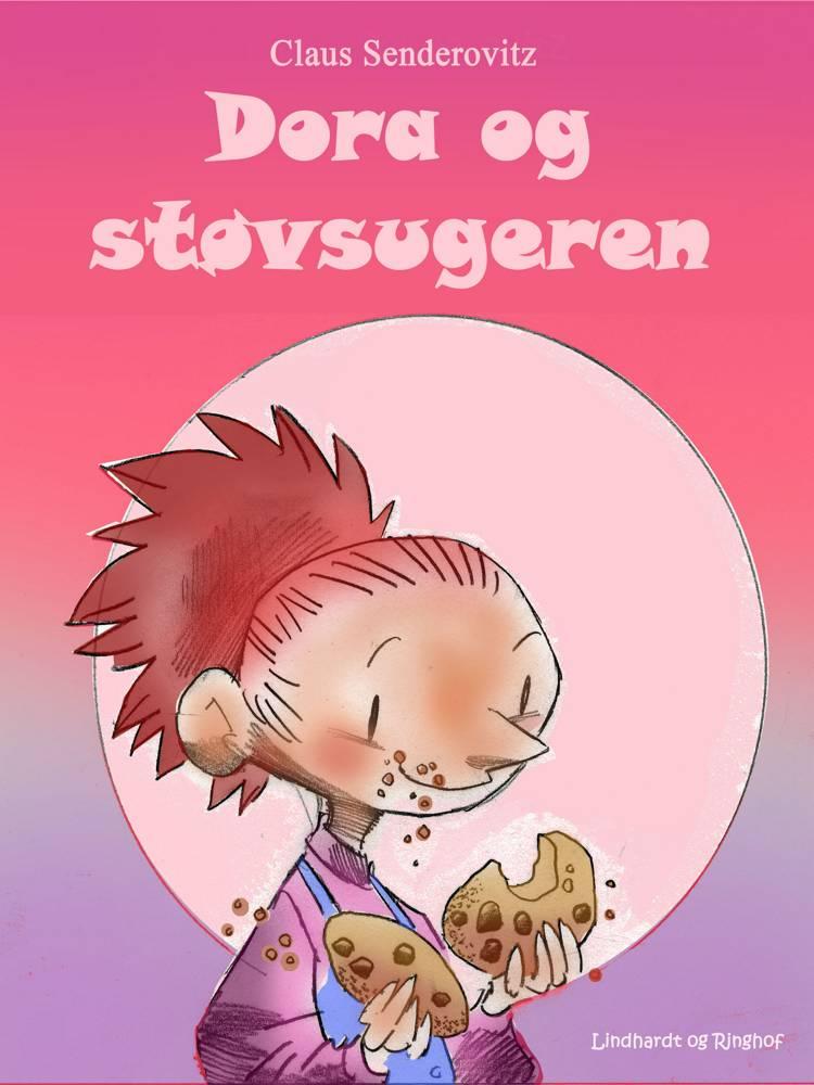 Dora og støvsugeren af Claus Senderovitz