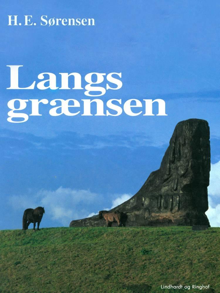 Langs grænsen af H. E. Sørensen
