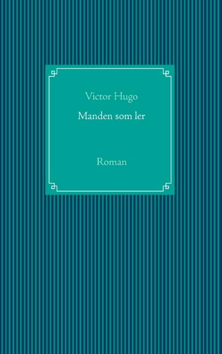 Manden som ler af Victor Hugo