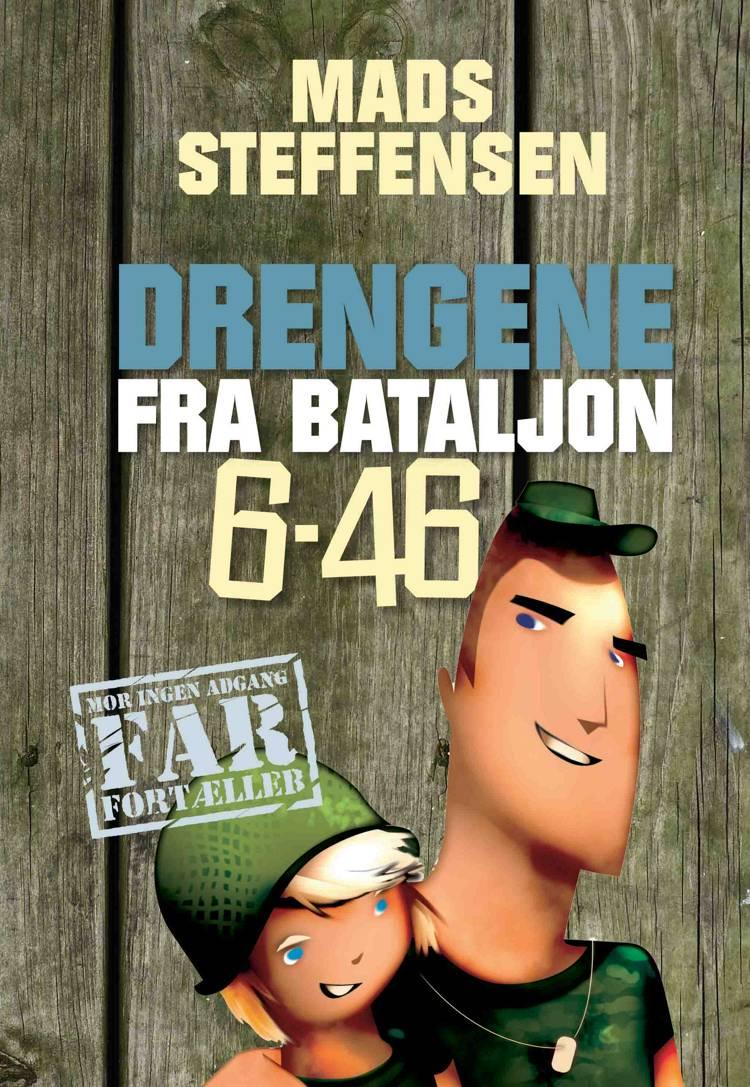 Drengene fra Bataljon 6-46 af Mads Steffensen