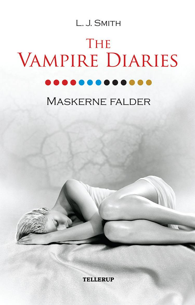 The Vampire Diaries #13: Maskerne falder af L. J. Smith