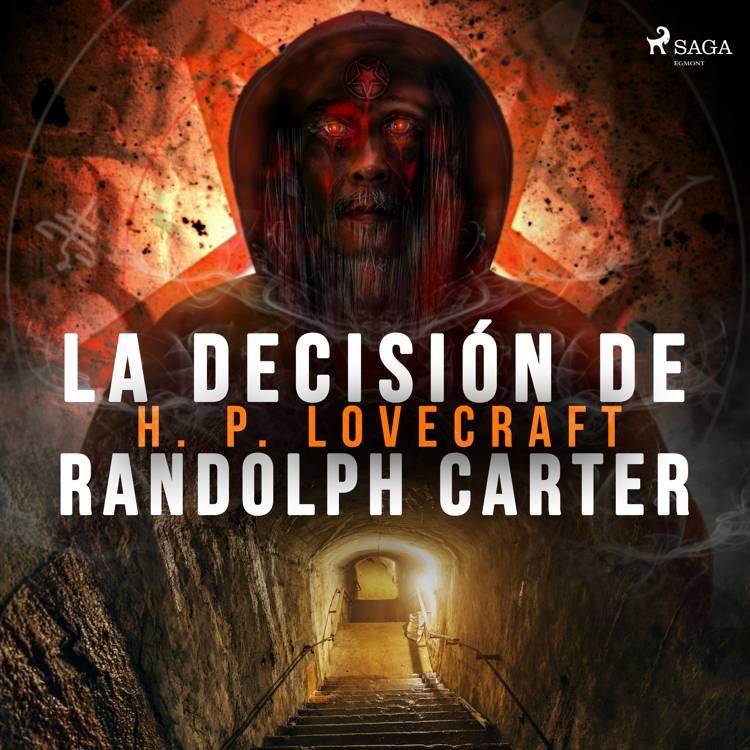 La decisión de Randolph Carter af H. P. Lovecraft