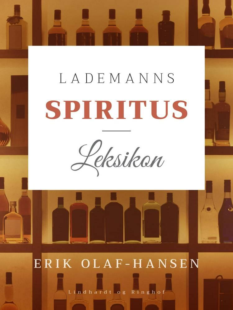 Lademanns spiritusleksikon af Erik Olaf-Hansen og Erik Olaf Hansen