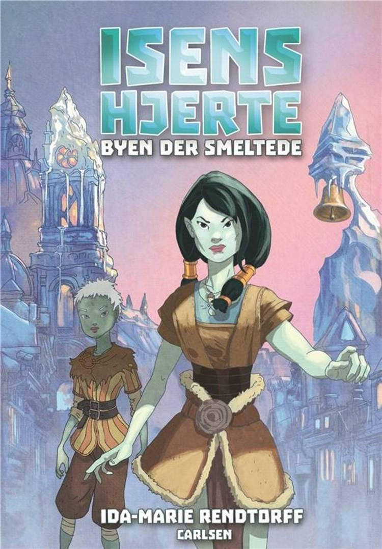 Byen der smeltede af Ida-Marie Rendtorff