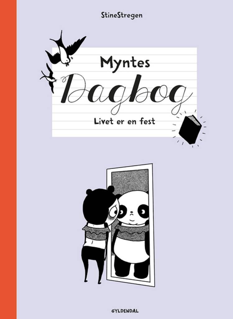 Myntes dagbog 2 - Livet er en fest af StineStregen