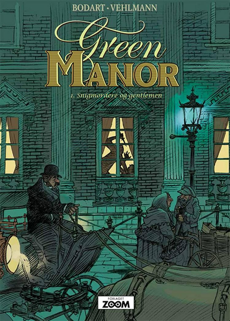 Green Manor 1: Snigmordere og gentlemen af Fabien Vehlmann og Bodart