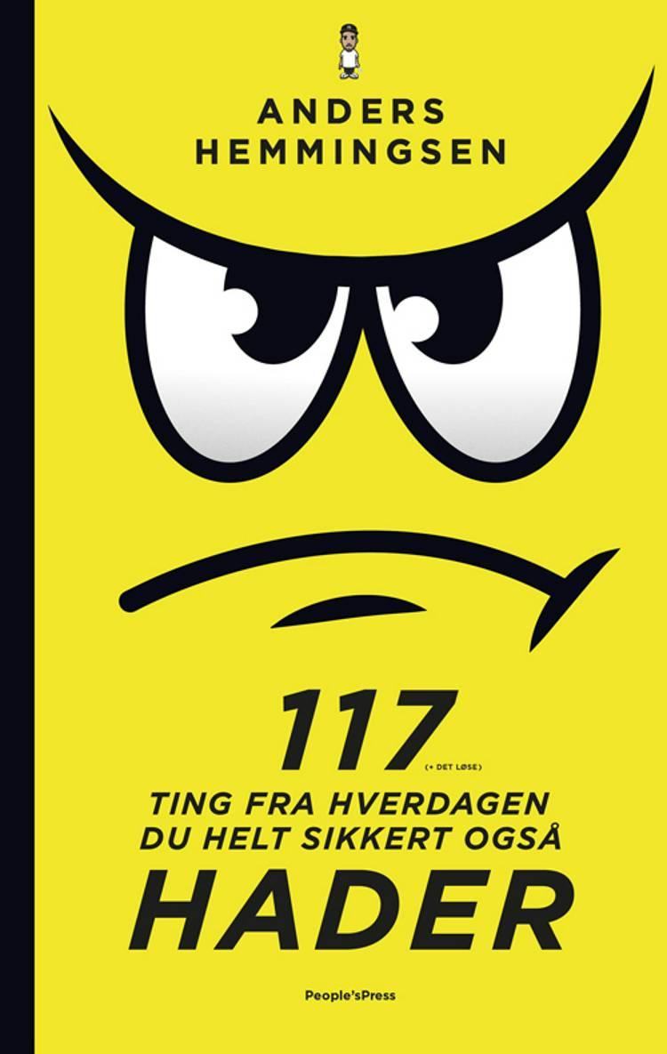 117 ting fra hverdagen du helt sikkert også hader af Thomas Jensen og Anders Hemmingsen
