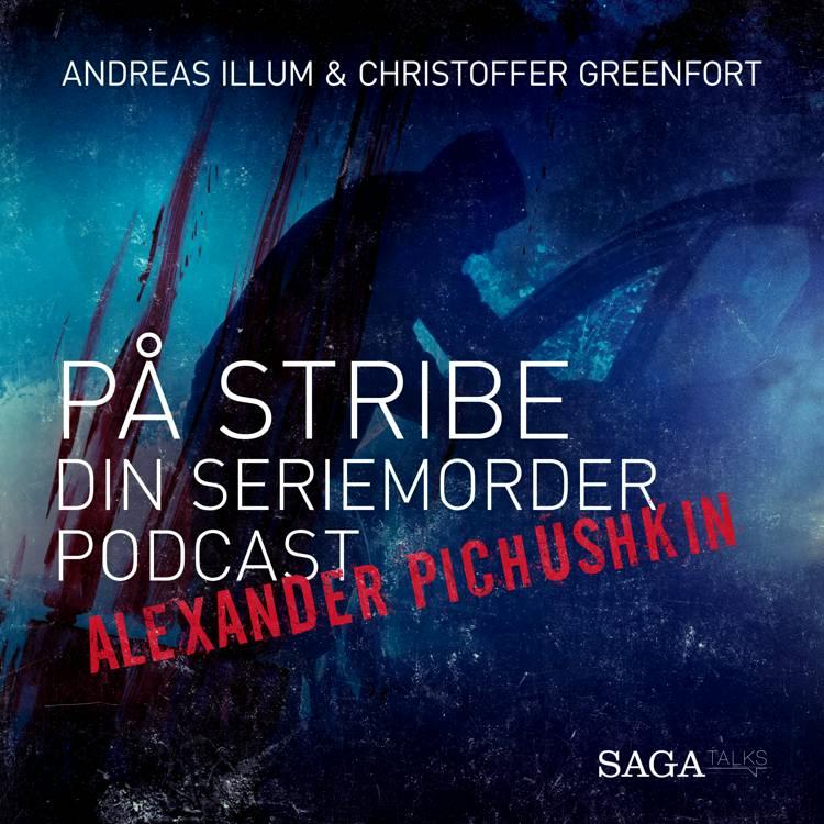På stribe - din seriemorderpodcast (Alexander Pichushkin) af Christoffer Greenfort og Andreas Illum