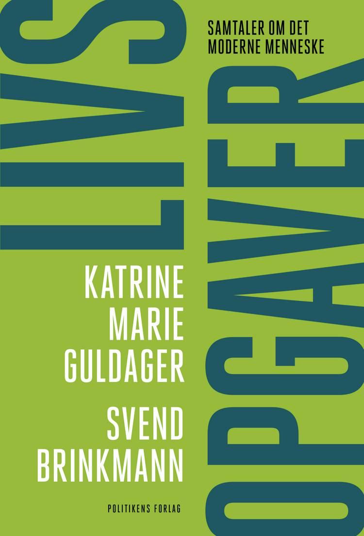 Livsopgaver af Svend Brinkmann og Katrine Marie Guldager