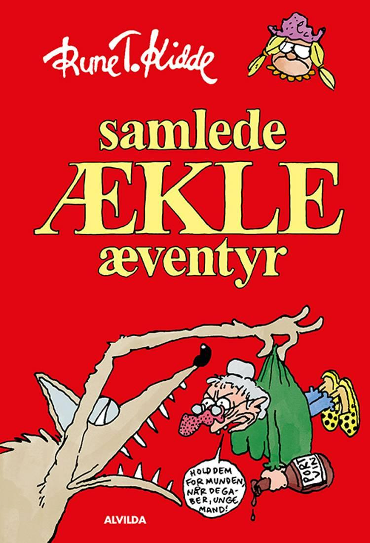 Samlede ækle æventyr af Rune T. Kidde