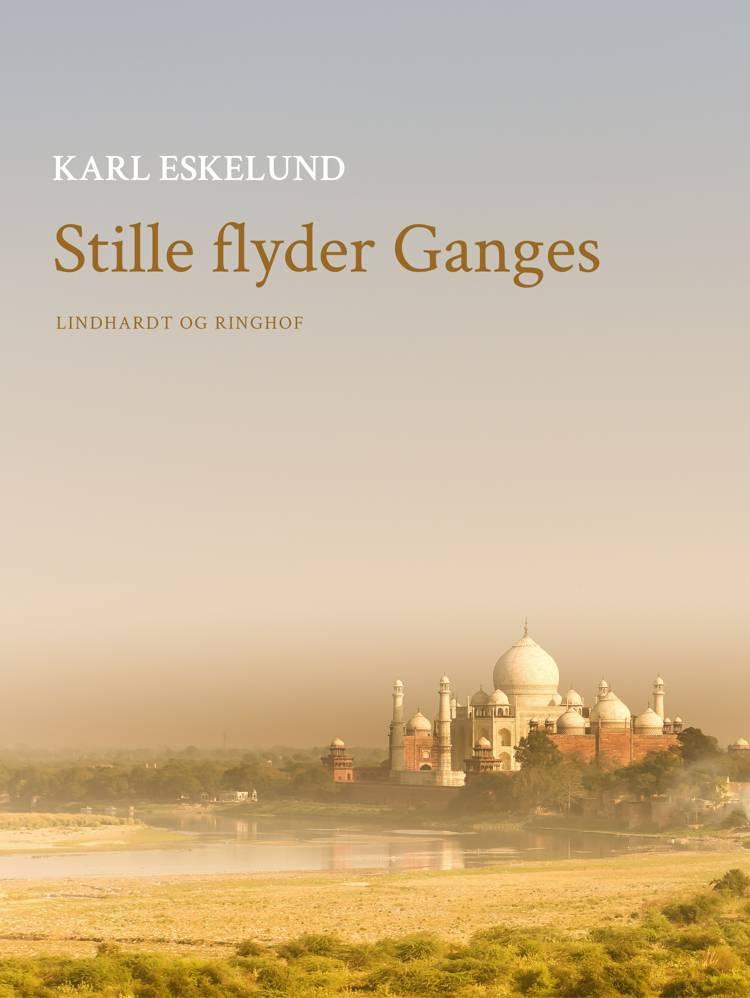 Stille flyder Ganges af Karl Johannes Eskelund
