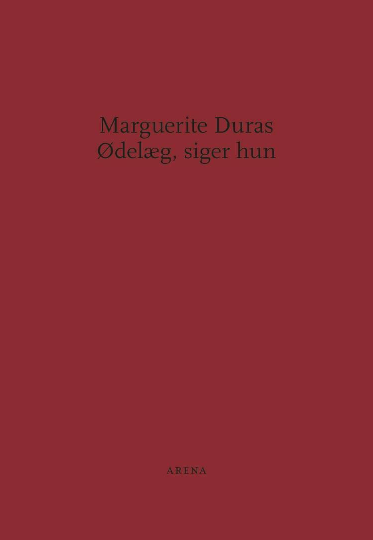 Ødelæg, siger hun af Marguerite Duras