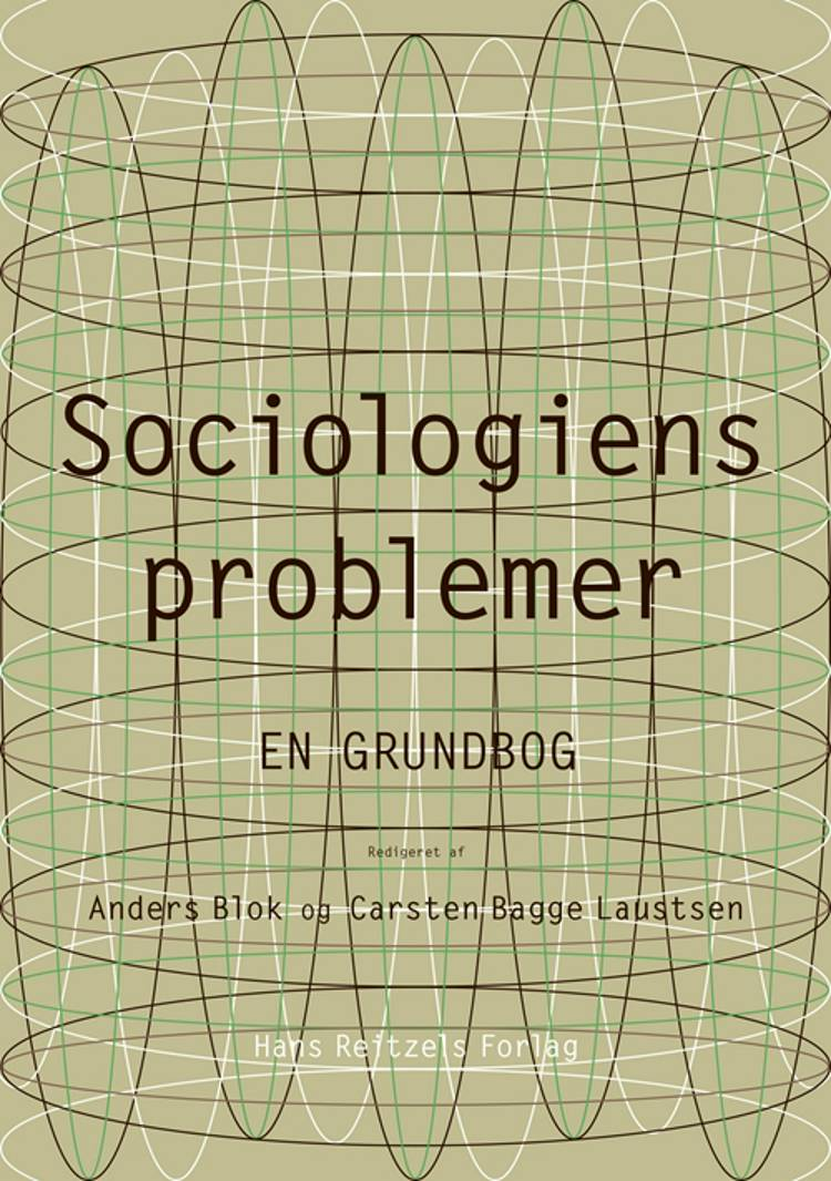 Sociologiens problemer - en grundbog af Bente Halkier, Anja Jørgensen og Lene Kühle m.fl.