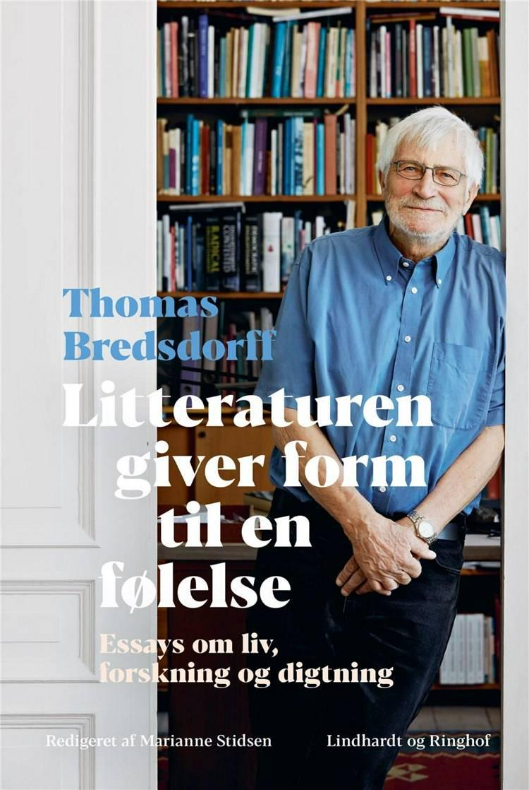 Litteraturen giver form til en følelse af Thomas Bredsdorff