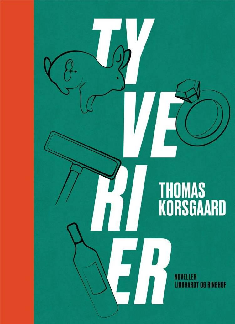 Tyverier af Thomas Korsgaard