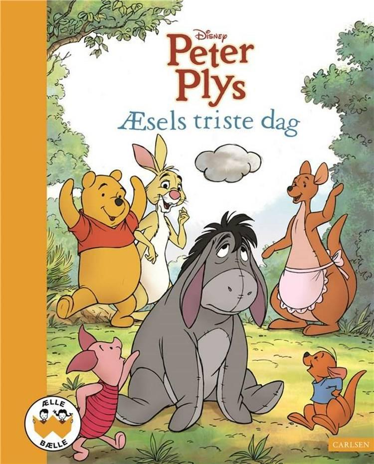 Peter Plys - Æsels triste dag af Disney og Thea Feldman