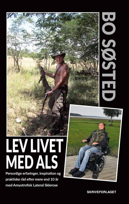Lev livet med ALS af Bo Søsted