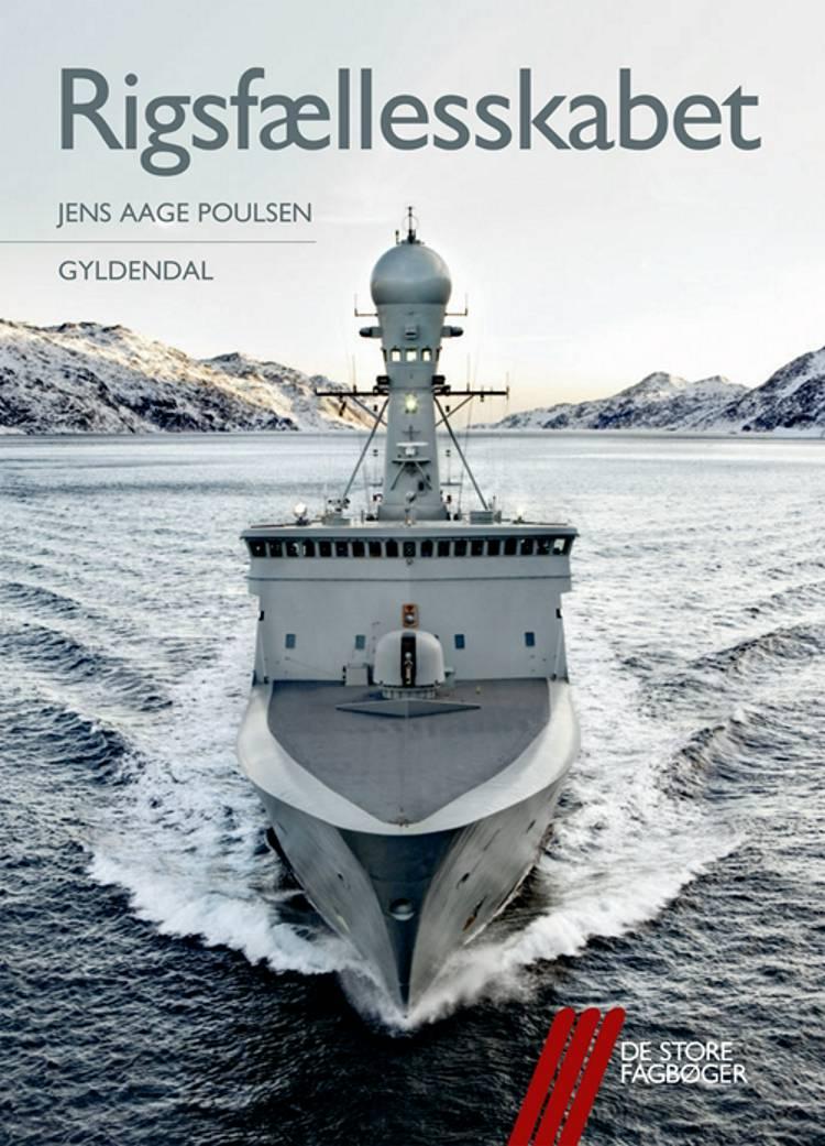 Rigsfællesskabet af Jens Aage Poulsen