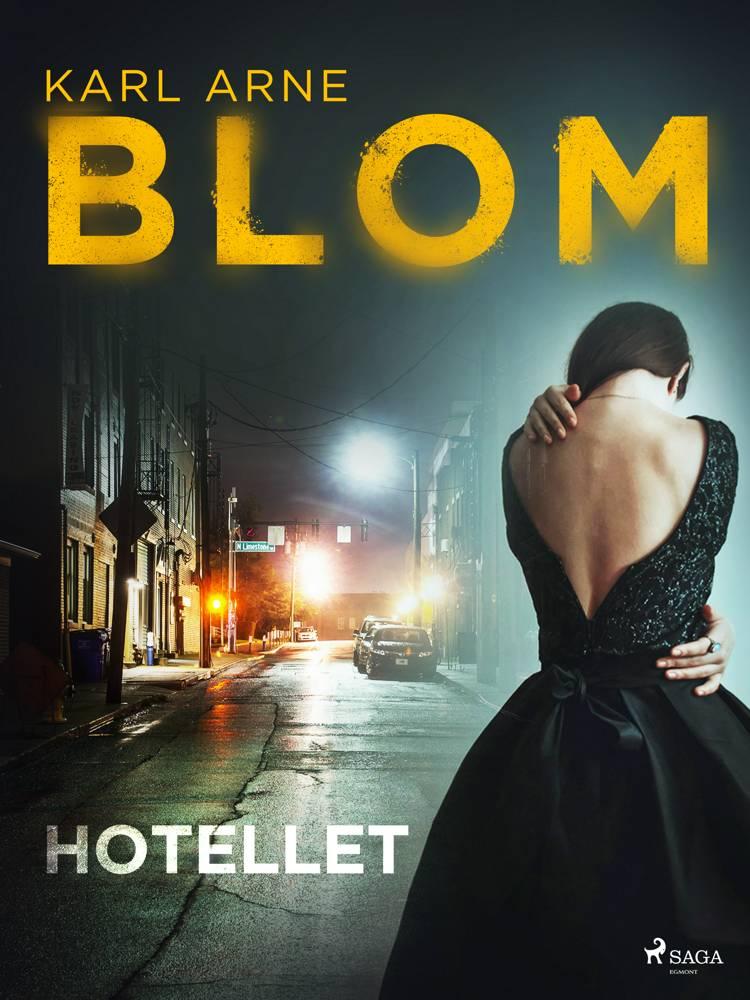Hotellet af Karl Arne Blom